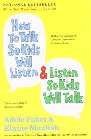 How to talk so kids will listen